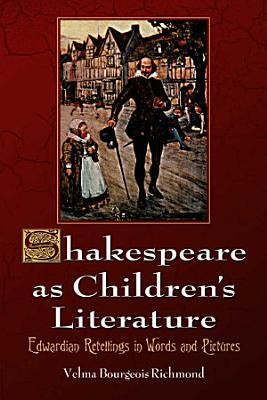 Shakespeare as Children s Literature