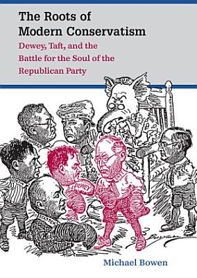 The Roots of Modern Conservatism PDF