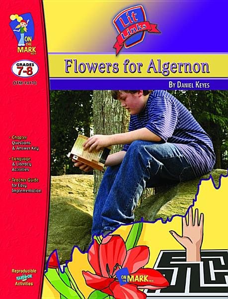 Flowers for Algernon Lit Link Gr. 7-8