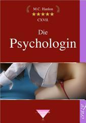 Die Psychologin: Erotische Geschichten