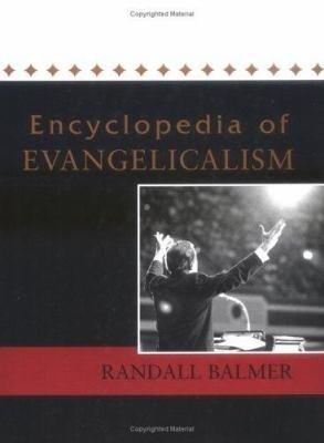 Encyclopedia of Evangelicalism PDF