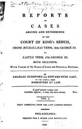 Reports of cases argued and determined in the Court of King's Bench ...