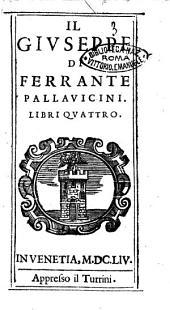 Il Giuseppe di Ferrante Pallauicini. Libri quattro