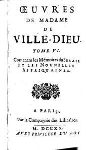 Oeuvres: Contenant les Mémoires du Serail Et Les Nounelles Affriquaines, Volume6