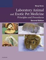 Laboratory Animal and Exotic Pet Medicine   E Book PDF