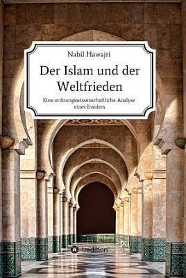 Der Islam und der Weltfrieden PDF