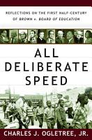 All Deliberate Speed  Reflections on the First Half Century of Brown v  Board of Education PDF