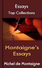 Montaigne's Essays: Top Essays
