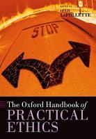 The Oxford Handbook of Practical Ethics PDF
