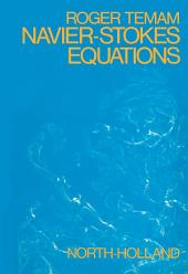 Navier—Stokes Equations: Theory and Numerical Analysis, Edition 2