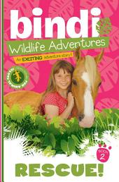 Rescue!: A Bindi Irwin Adventure