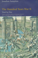 The Hundred Years War: Trial by fire