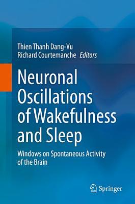 Neuronal Oscillations of Wakefulness and Sleep PDF