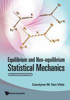 Equilibrium and Non equilibrium Statistical Mechanics PDF