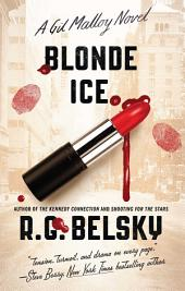 Blonde Ice: A Gil Malloy Novel
