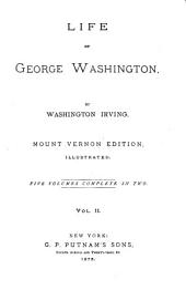 Life of George Washington: Volume 5