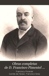 Obras completas de d. Francisco Pimentel: Cuadro descriptivo y comparitivo de las lenguna indigenas de México, o Tratado de filologia mexicana