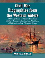 Civil War Biographies from the Western Waters PDF