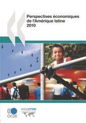 Perspectives économiques de l'Amérique latine 2010