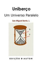 Uniberço Um Universo Paralelo