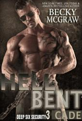 Hell Bent: Deep Six Security Series Book 3