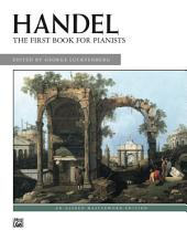 First Book for Pianists: Early Intermediate to Early Advanced Piano Collection