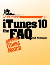 Take Control of iTunes 10: The FAQ: Edition 2