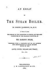 An Essay on the Steam Boiler