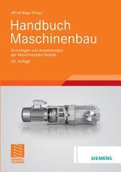 Handbuch Maschinenbau: Grundlagen und Anwendungen der Maschinenbau-Technik, Ausgabe 20