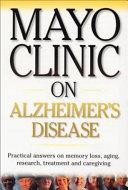 Mayo Clinic on Alzheimer's Disease