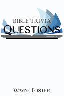 Wayne Foster  Bible Trivia Questions PDF