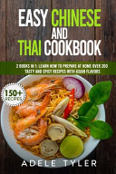 Easy Chinese And Thai Cookbook PDF