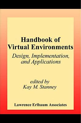 Handbook of Virtual Environments PDF