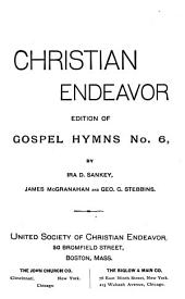 Christian Endeavor Edition of Gospel Hymns: Issue 6