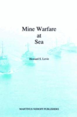 Mine Warfare at Sea