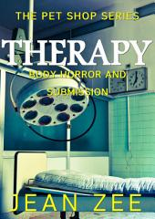 Therapy:: Body Horror and Submission