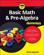 Basic Math and Pre-Algebra For Dummies: Edition 2