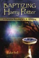 Baptizing Harry Potter PDF