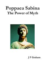Poppaea Sabina-The Power of Myth
