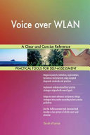 Voice Over Wlan a Clear and Concise Reference