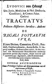 Tractatus Politico-Historico-Iuridico-Aulicus De Regali Postarum Iure