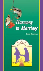 Harmony In Marriage: Happy Married Life