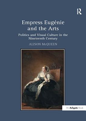Empress Eug e and the Arts