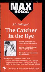 Catcher In The Rye The Maxnotes Literature Guides  Book PDF