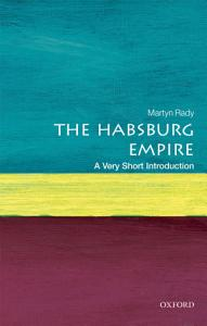 The Habsburg Empire  A Very Short Introduction Book