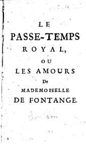 Le Passe-temps royal, ou Les Amours de Mademoiselle de Fontange