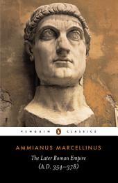The Later Roman Empire: (a.D. 354-378)