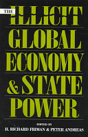 The Illicit Global Economy and State Power PDF