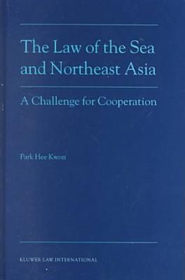 The Law of the Sea and Northeast Asia PDF