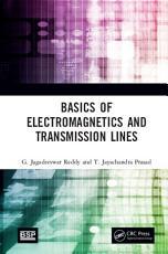 Basics of Electromagnetics and Transmission Lines PDF